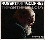 GODFREY ROBERT JOHN - The Art Of Melody