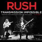 RUSH - Transmission Impossible (3 CD)