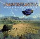 TRANSATLANTIC - Bridge Across Forever
