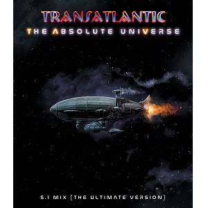 TRANSATLANTIC - The Absolute Universe: 5.1 Mix (The Ultimate Version)