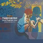 FLAMBOROUGH HEAD - Live At Progfarm 2006 & Northern Prog Festival 2015 (2 CD Digipak)