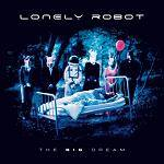 LONELY ROBOT - The Big Dream (Special Edition CD Digipak)