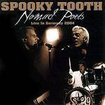SPOOKY TOOTH - Nomads Poets Live In Germany 2004 (CD+DVD)