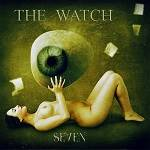 WATCH (THE) - Seven