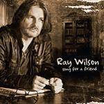 WILSON RAY - Song For A Friend