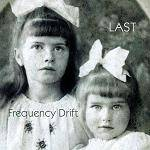FREQUENCY DRIFT - Last