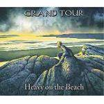 GRAND TOUR - Heavy On The Beach
