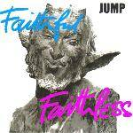 JUMP - Faithful Faithless