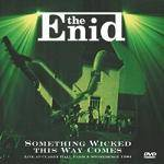 ENID - Something Wicked This Way Comes (2 CD+DVD)