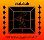 GALAHAD - Other Crimes And Misdemeanors 2 & 3 (2 CD digipak)