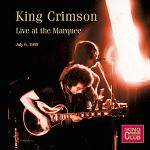 KING CRIMSON - Live at the Marquee, London, July 6th, 1969