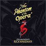 WAKEMAN RICK - The Phantom Of The Opera (2 CD + DVD)