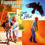 FLAMBOROUGH HEAD - One For The Crow (2018 Remastered Edition)
