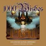 PBII - 1000 Wishes Live (DVD)