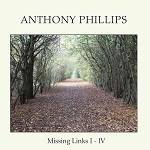 PHILLIPS ANTHONY - Missing Links I - IV: Remastered Clamshell Boxset (5 CD)