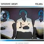 TANGERINE DREAM - Poland - The Warsaw Concert (2 CD Edition)