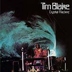 BLAKE TIM - Crystal Machine (Remastered & Expanded Edition)