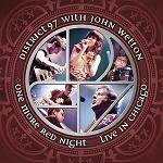 DISTRICT 97 / JOHN WETTON - One More Red Night - Live In Chicago