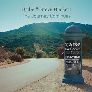 HACKETT STEVE & DJABE - The Journey Continues (2 CD / DVD Digipak Set)