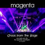 MAGENTA - Chaos From The Stage (CD+DVD)