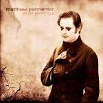 PARMENTER MATTHEW - All Our Yesterdays