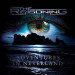REASONING - Adventures In Neverland