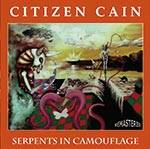CITIZEN CAIN - Serpents In Camouflage (2 CD - Remastered)