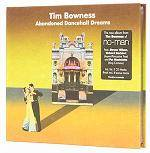 BOWNESS TIM - Abandoned Dancehall Dreams (Standard CD Jewelcase)