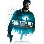 IQ - Subterranea (Original Motion Picture Soundtrack)