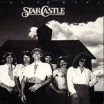 STARCASTLE - Real To Reel