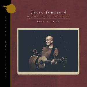 TOWNSEND DEVIN - Devolution Series #1 (Gatefold Black 2LP+CD) - Acoustically Inclined, Live In Leeds