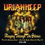 URIAH HEEP - Raging Through The Silence - 20th Anniversary Concert (2CD+DVD)