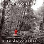 WALSH STEVE - Shadowman