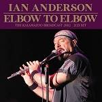 ANDERSON IAN - Elbow To Elbow (2 CD)