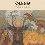 DJABE - The Magic Stag (CD+DVD)