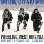 ELP - Wheeling, West Virginia (2 CD)
