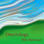 SHERWOOD BILLY - Oneirology