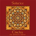 SOLSTICE - Circles - The Definitive Edition