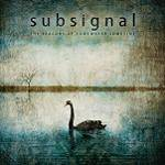 SUBSIGNAL - The Beacons Of Somewhere Sometime (Ltd Media Book)