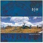 BJH - Welcome To The Show (2CD Remastered & Expanded Edition)