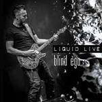 BLIND EGO - Liquid Live (CD+DVD)