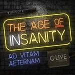 C:LIVE COLLECTIVE (THE) - The Age Of Insanity