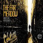 FAR MEADOW (THE) - Given The Impossible