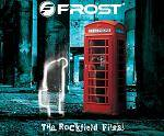 FROST - The Rockfield Files (DVD+CD)