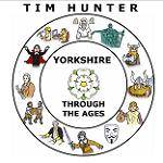 HUNTER TIM - Yorkshire Through The Ages