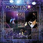 PLANET X - Live From Oz