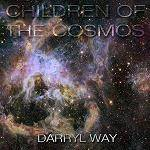 WAY DARRYL - Children Of The Cosmos