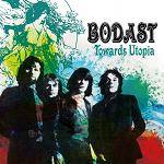 BODAST & STEVE HOWE - Towards Utopia: Remastered Edition