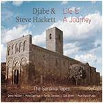 HACKETT STEVE & DJABE - Live Is A Journey: The Sardinia Tapes (CD+DVD)