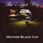 MOTHER BLACK CAP - The English Way